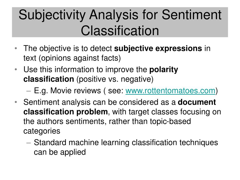 Subjectivity Analysis for Sentiment Classification