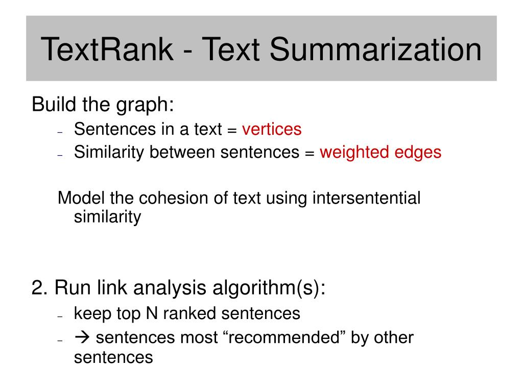 TextRank - Text Summarization