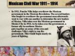 mexican civil war 1911 1914