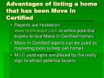 advantages of listing a home that has been move in certified5