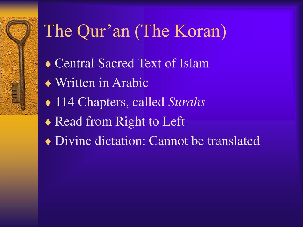 The Qur'an (The Koran)