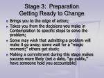 stage 3 preparation getting ready to change