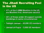the jihadi recruiting pool in the us