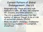 current pattern of global endangerment the us