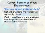 current pattern of global endangerment32