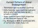 current pattern of global endangerment37