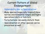 current pattern of global endangerment40