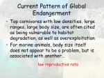 current pattern of global endangerment41