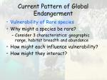 current pattern of global endangerment42