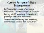 current pattern of global endangerment44