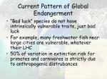current pattern of global endangerment47