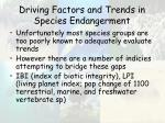 driving factors and trends in species endangerment57