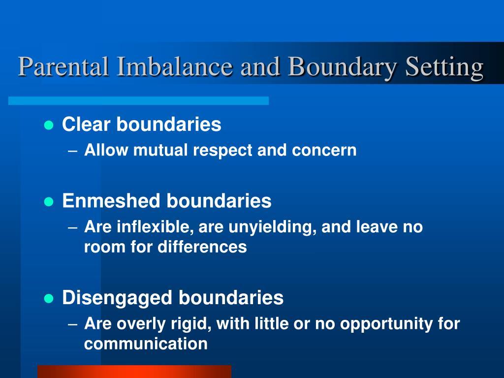 Parental Imbalance and Boundary Setting