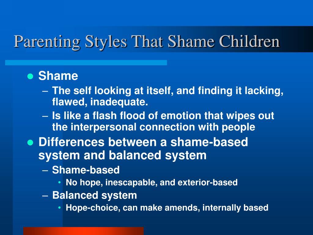 Parenting Styles That Shame Children