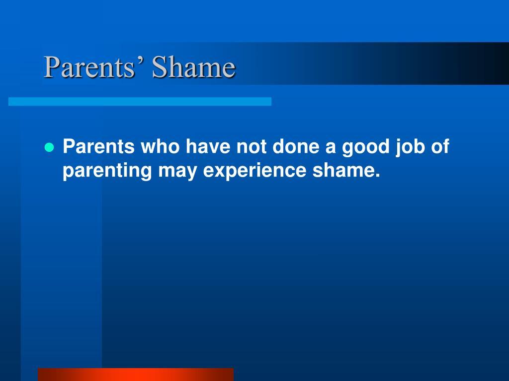 Parents' Shame