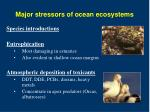 major stressors of ocean ecosystems8