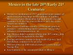 mexico in the late 20 th early 21 st centuries