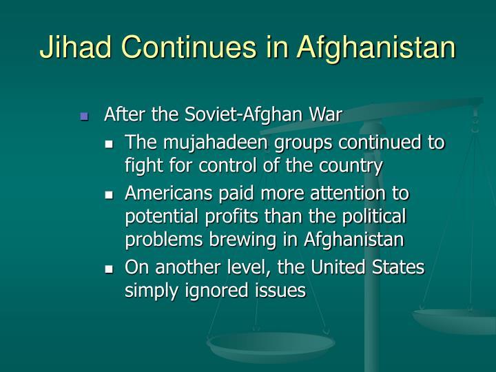 Jihad Continues in Afghanistan