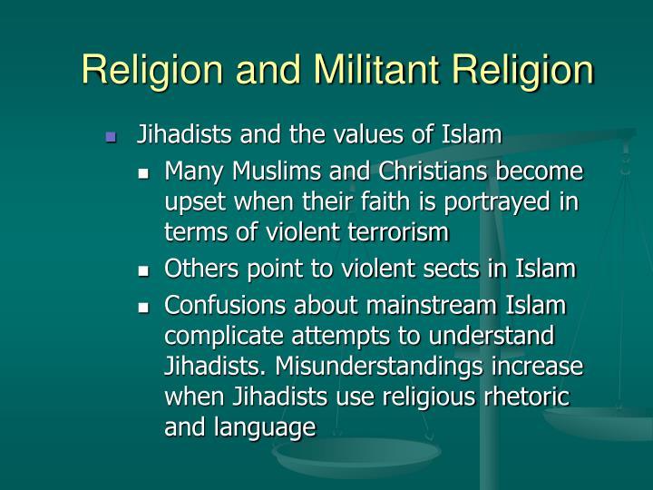 Religion and Militant Religion