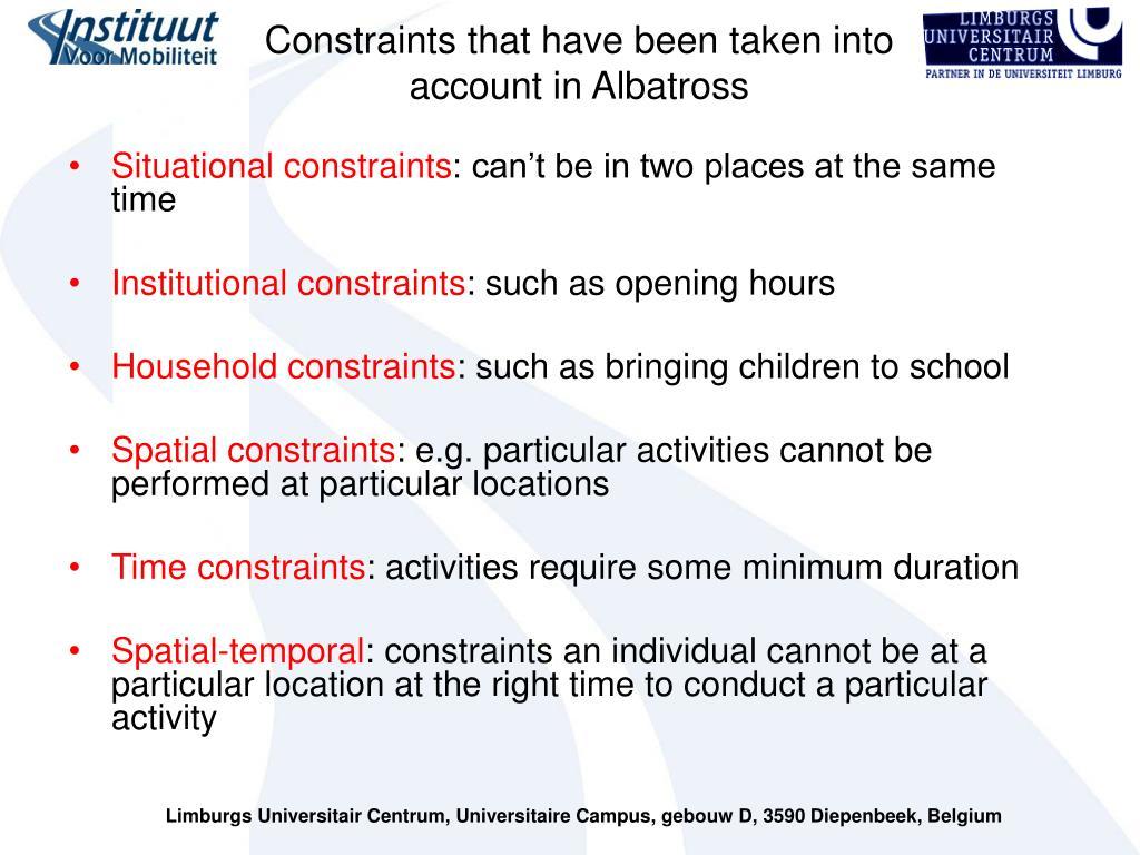 Constraints that have been taken into account in Albatross