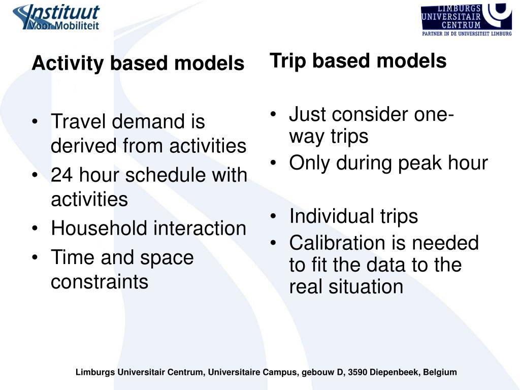 Activity based models