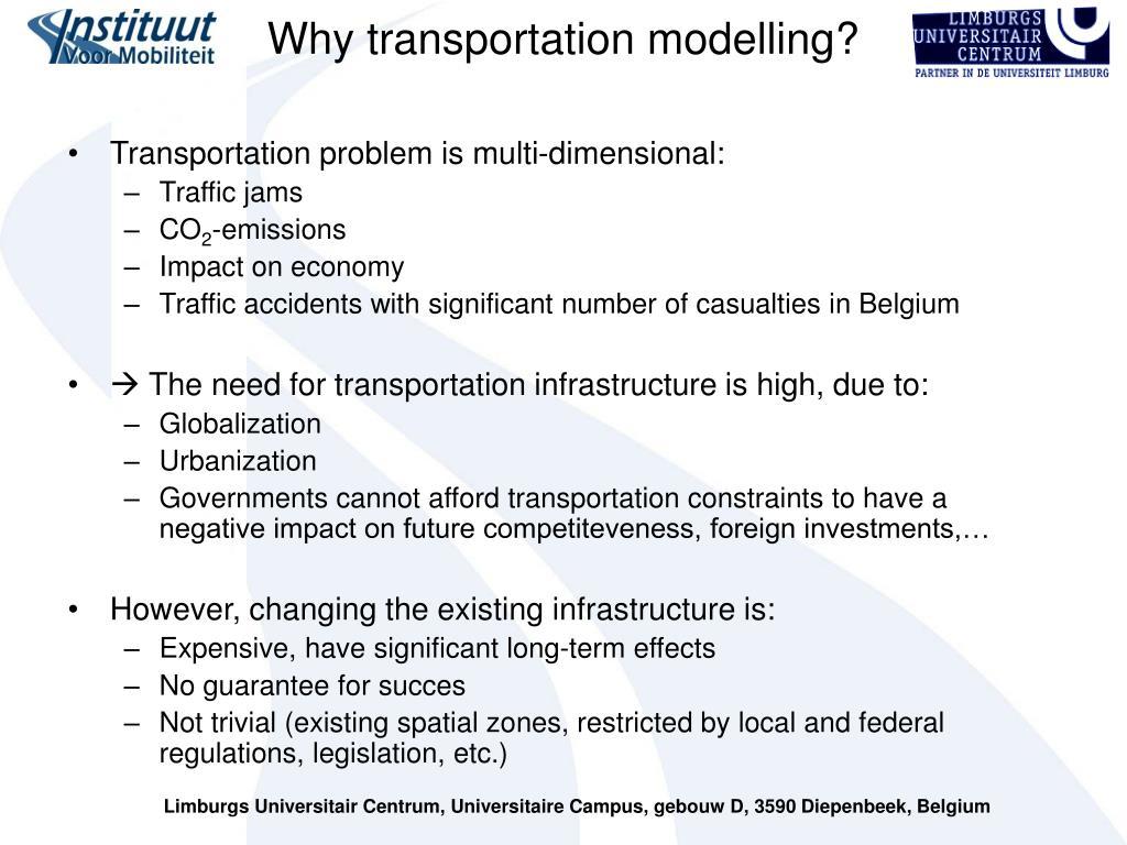 Why transportation modelling?