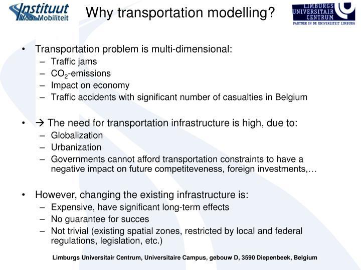 Why transportation modelling