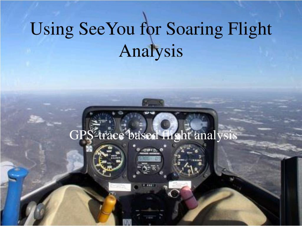 using seeyou for soaring flight analysis l.