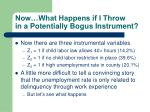 now what happens if i throw in a potentially bogus instrument