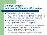 different types of instrumental variables estimators