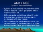 what is gis geographic information systems