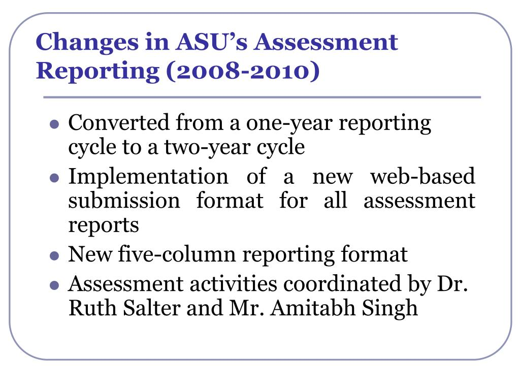 Changes in ASU's Assessment Reporting (2008-2010)