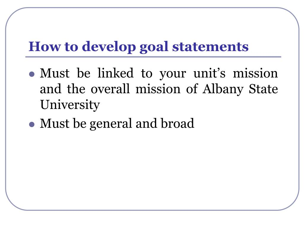 How to develop goal statements