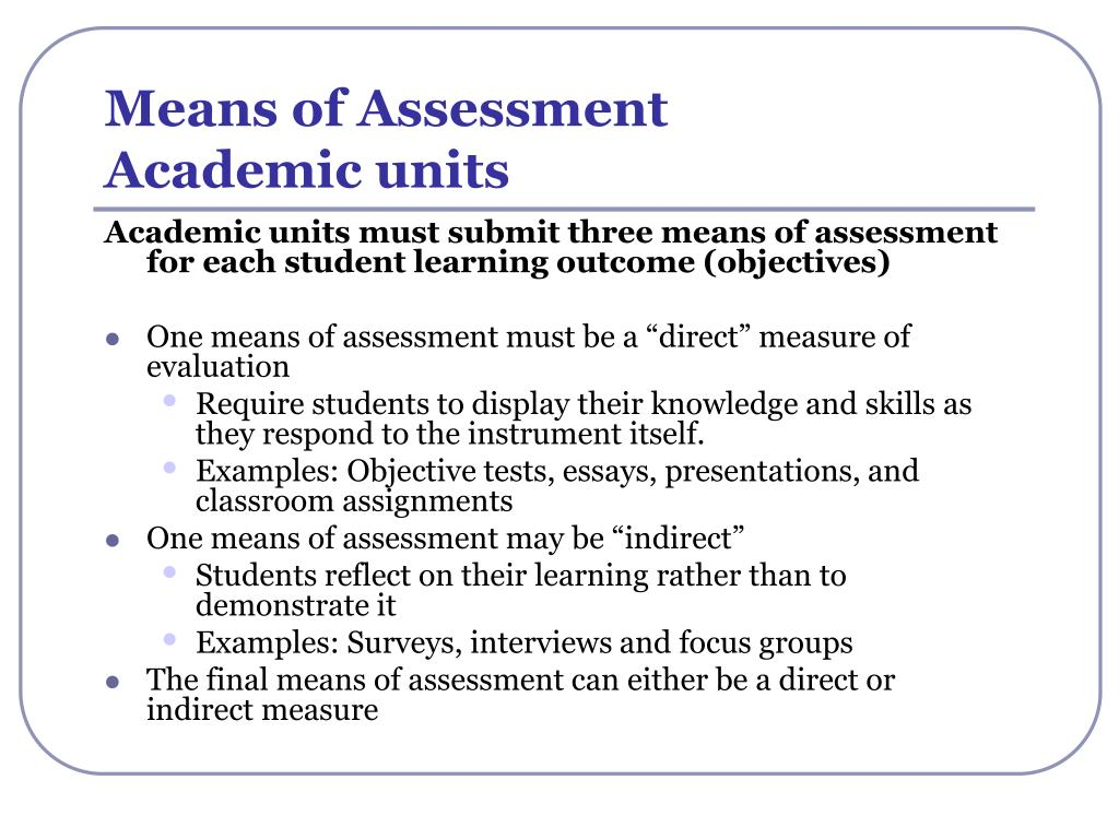 Means of Assessment