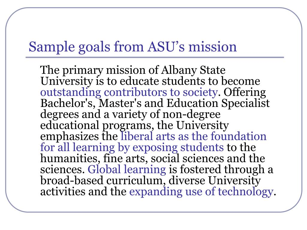 Sample goals from ASU's mission