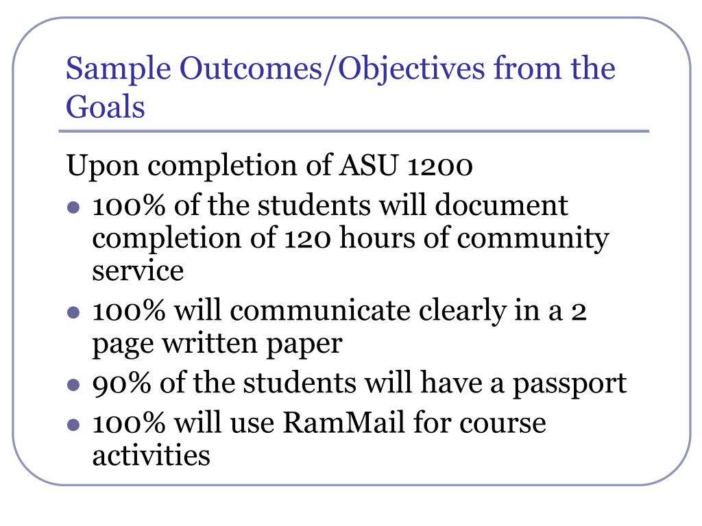 Sample Outcomes/Objectives from the Goals