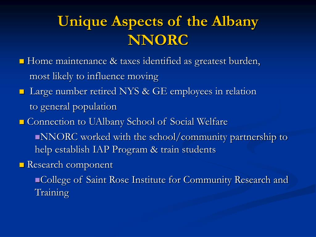 Unique Aspects of the Albany NNORC