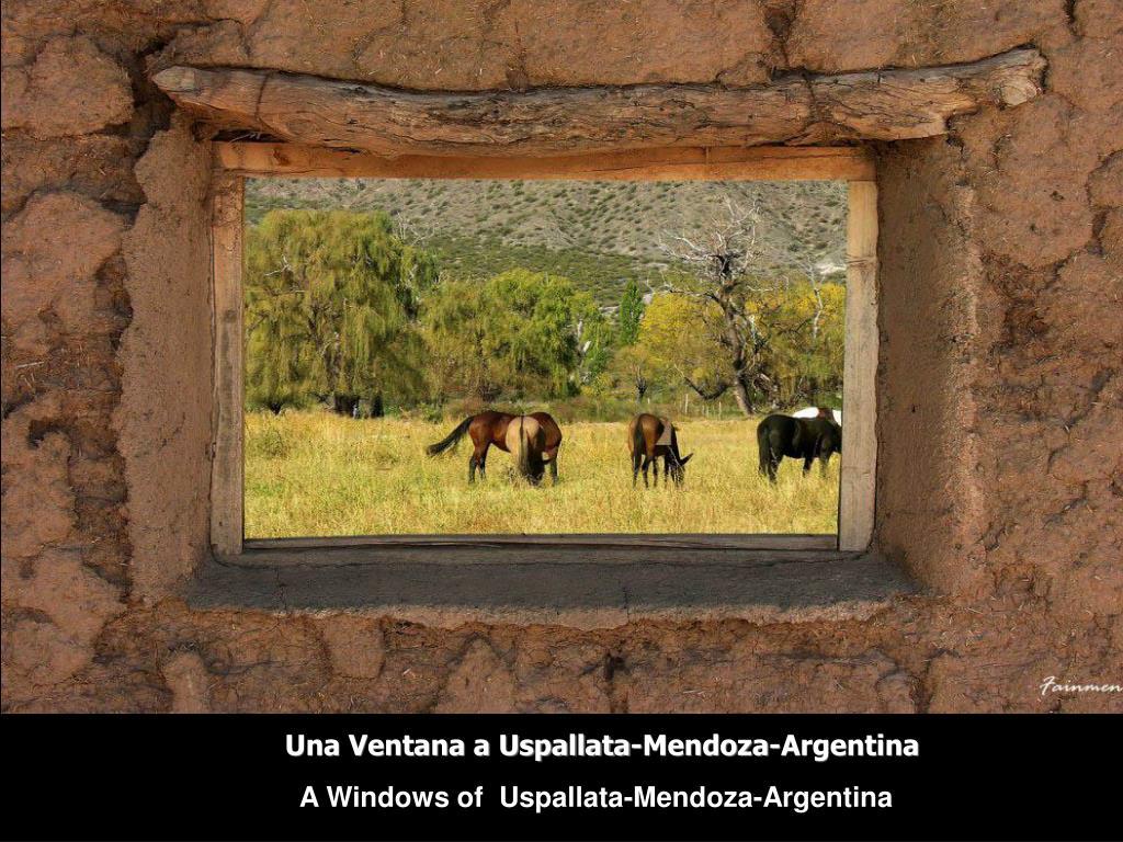 Una Ventana a Uspallata-Mendoza-Argentina