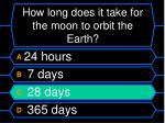how long does it take for the moon to orbit the earth28