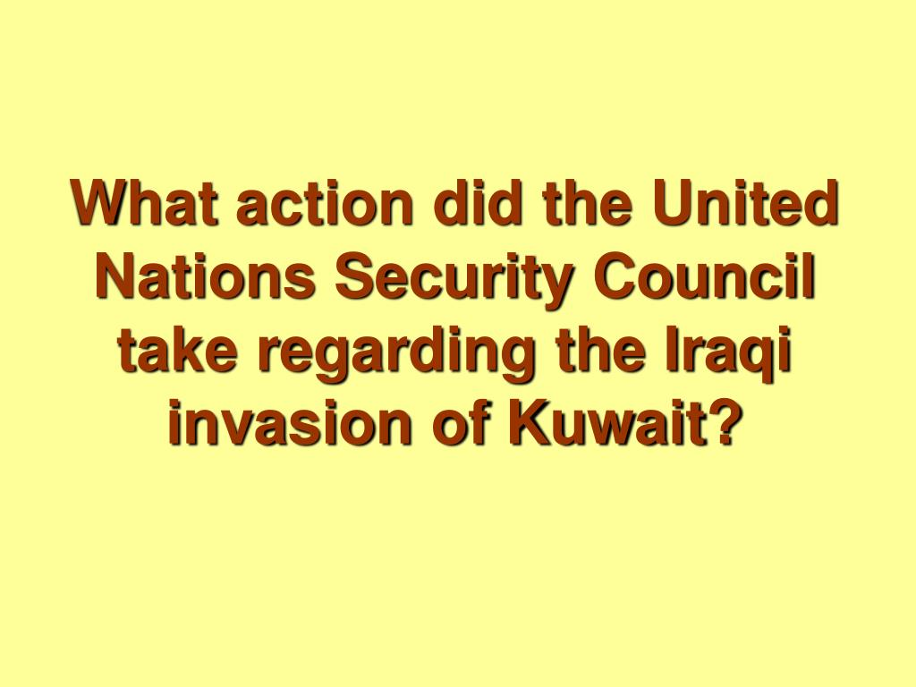 What action did the United Nations Security Council take regarding the Iraqi invasion of Kuwait?