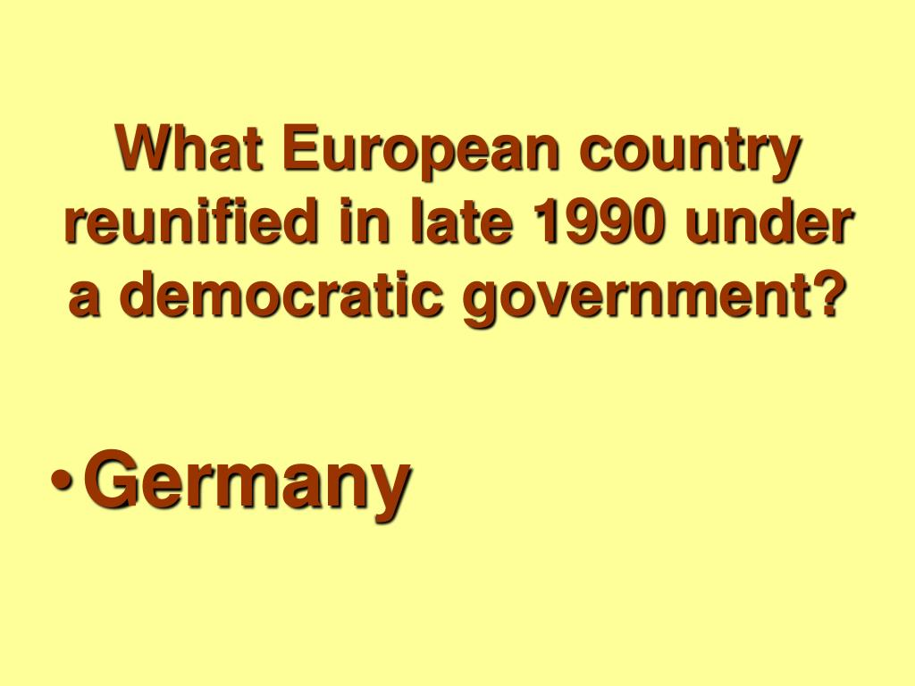 What European country reunified in late 1990 under a democratic government?