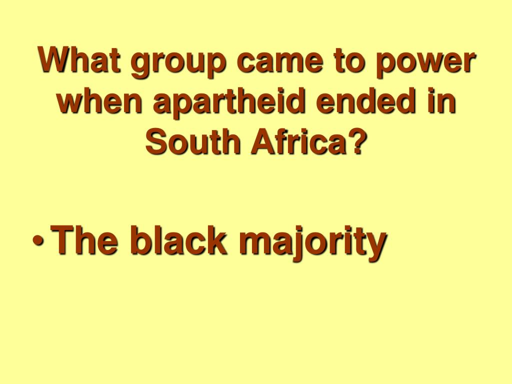 What group came to power when apartheid ended in South Africa?