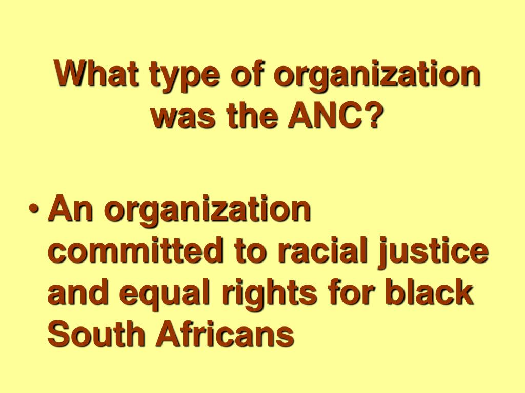 What type of organization was the ANC?