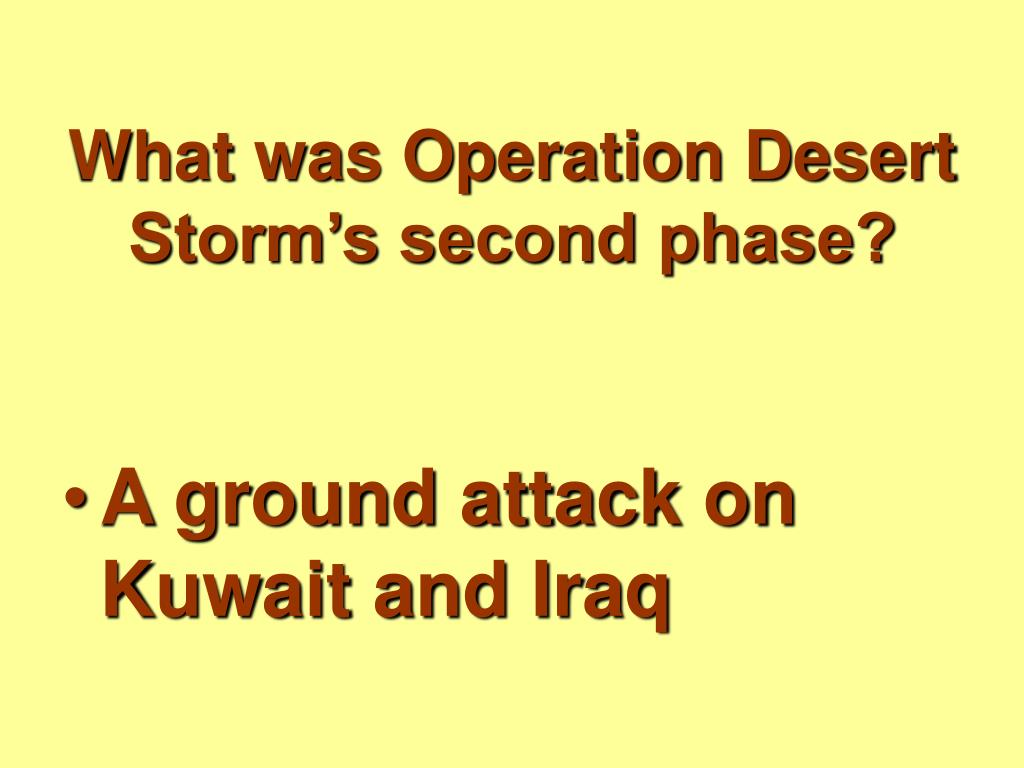 What was Operation Desert Storm's second phase?