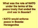 what was the role of nato under the terms of the peace treaty that ended the civil war in bosnia