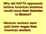 why did nafta opponents believe american business would move their factories to mexico