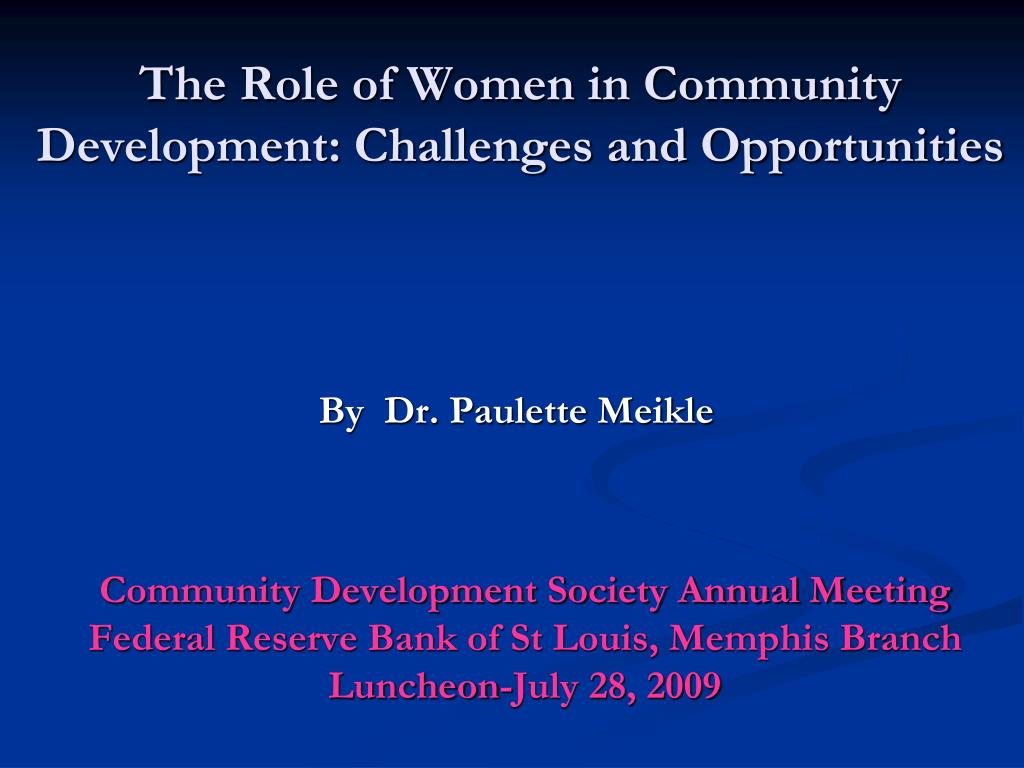 the role of women in community development challenges and opportunities l.