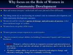 why focus on the role of women in community development