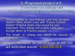 2 proposed project 6 10 kilometer new railway line railway station obiliq railway station pristina