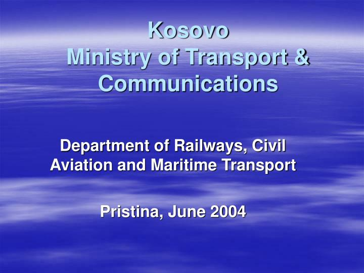 kosovo ministry of transport communications n.